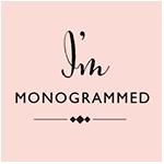 I'm Monogrammed